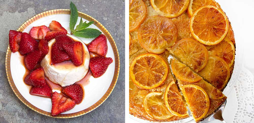 two mother's day desserts, vanilla panna cotta with balsamic strawberries and orange vanilla upside down cake
