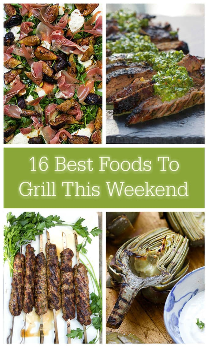 16 Best Foods to Grill This Weekend