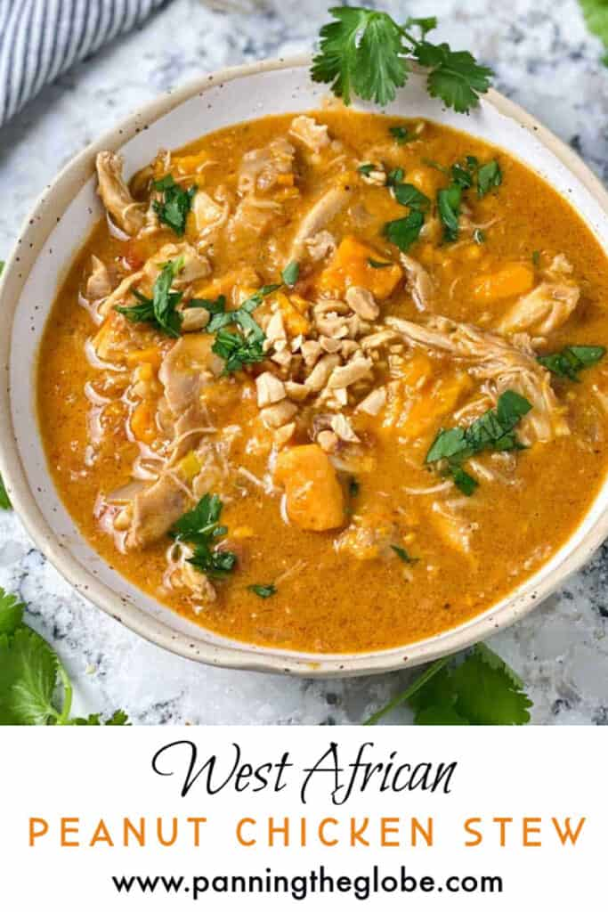 Pinterest Pin: West African peanut chicken stew with sweet potatoes, in a white bowl