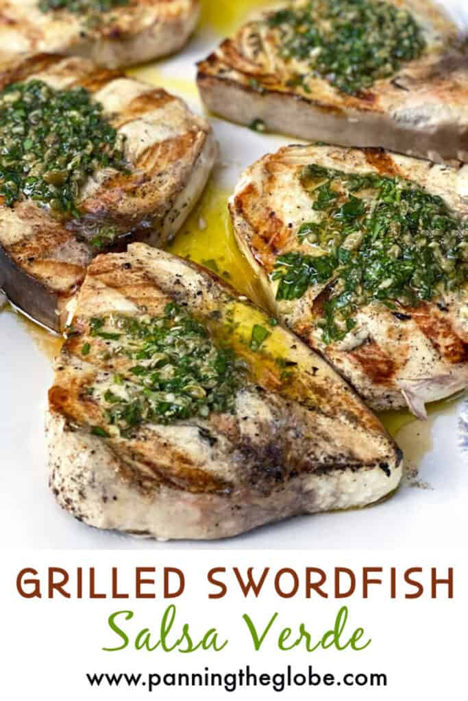 6 grilled swordfish steaks topped with vibrant salsa verde