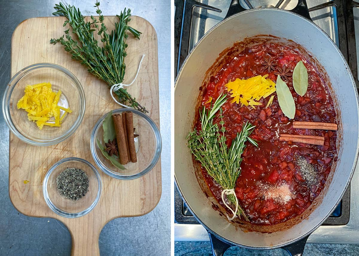 small glass bowls filled with orange zest, ground pepper, cinnamon sticks, and a bunch of thyme and rosemary sprigs tied together. Next photo looks from above into an oval Dutch oven filled with a red braising sauce and the herbs, spices and zest are sitting on top of the sauce.